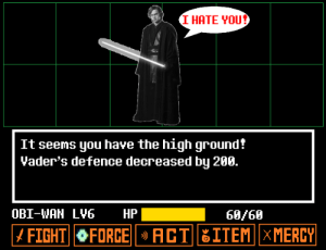 Fight, Wan, and Obi Wan: I HATE YOU?  It seems you have the high ground?  Yader's defence decreased by 289.  OBI-WAN LY6  HP  68/60  FORCEACT|ITEM||XMERCY|  | FIGHT| Prequeltale