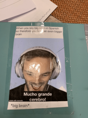 I have a Pewdiepie meme in by Spanish Binder: I have a Pewdiepie meme in by Spanish Binder