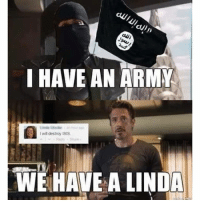 will: I HAVE AN ARMY  I will destroy ISIS  WIE HAVE A LINDA