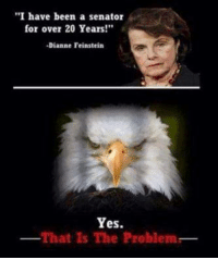 """Memes, Cold, and Been: """"I have been a senator  for over 20 Years!""""  Dianne Feinstein  Yes.  That Is The Problem BOOM! Cold Dead Hands"""