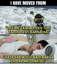Moved on!: I HAVE MOVED FROM  TLIFE MEEK BAAR YEH TOH  ZAROORTRY KARINA HAI  TO  RVC J  WWW. RVCJ.COM  MHATA YAR KUCH NAHI RAKHA  YEH SAB ME SONE DE Moved on!