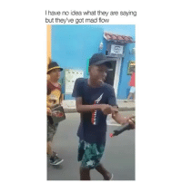 Fire, Memes, and Rap: I have no idea what they are saying  but they've got mad flow Idk what they're saying but that flow fire 🔥🔥🔥 colombia rap 🇨🇴 🇨🇴 🇨🇴