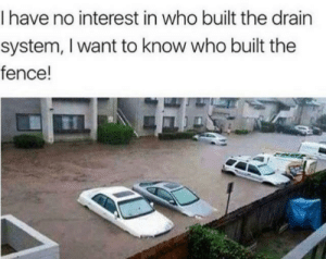 Funny, How, and Who: I have no interest in who built the drain  system, I want to know who built the  fence! How is this even possible? via /r/funny https://ift.tt/2PQ6mDZ
