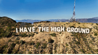 Obi-wan caught vandalizing Hollywood sign: I HAVE THE HIG  H GROUND Obi-wan caught vandalizing Hollywood sign