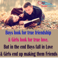Memes, Friendship, and 🤖: i Heart  Eb com/pages lovers  Boys look for true friendship  & Girls look for true love.  But in the end Boys fall in Love  & Girls end up making them Friends Is it true ?