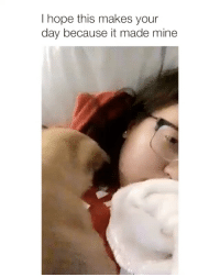 Girl Memes, Hope, and Mine: I hope this makes your  day because it made mine I want one