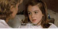 The Parent Trap: I hope you're not mad  because lo The Parent Trap