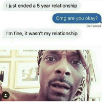 Bruh, Chill, and Memes: I just ended a 5 year relationship  Omg are you okay?  Delivered  I'm fine, it wasn't my relationship well... 💀💀 - - 🍇 Follow me @whatchills for more posts 🍇 - - meme lol memes dank dankmeme funny followforfollow comedy funnypostsdaily likeforlike humor spamforspam chill haha funnyvideos tagafriend funnypictures hilarious follow4follow follow4follow funnypost like4like tagyourfriends spam4spam lmao laugh bruh omg dead l4l f4f