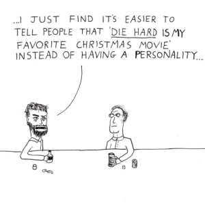 Christmas, Movie, and Die Hard: I JUST FIND ITS EASIER TO  TELL PEOPLE THAT DIE HARD ISMY  FAVORITE CHRISTMAS MOVIE  INSTEAD OF HAVING A PERSONALITY...  8 Merry Holidays from Nakatomi Plaza [OC]
