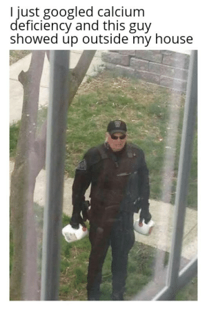Dank, Fbi, and Memes: I just googled calcium  deficiency and this guy  showed up outside my house Wholesome FBI agent by MannyJuice MORE MEMES