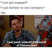 Bailey Jay, Chinese Food, and Food: *I just got engaged*  *I just started my own company*  Me:  kentra  @bigkidproblems  I just panic ordered $200 worth  of Chinese food