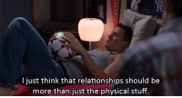 Relationships, Http, and Stuff: I just think that relationships should be  more than just the physical stuff. http://iglovequotes.net/
