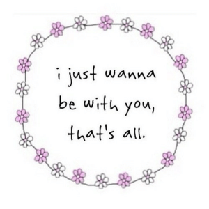 Net, All, and You: i just wanna  be with you  that's all https://iglovequotes.net/