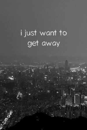 https://iglovequotes.net/: i just want to  get away https://iglovequotes.net/