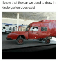 Funny, Meme, and Car: I knew that the car we used to draw in  kindergarten does exist You can't claim you're a meme connoisseur and not be following @menshumor