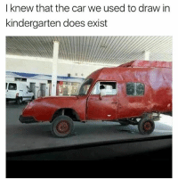 Memes, 🤖, and Car: I knew that the car we used to draw in  kindergarten does exist 😂😂😂😂
