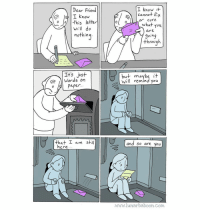 Memes, 🤖, and Com: I know it  cannot fx  oCure  Dear Friend  o o/this letter  WhaT you  are  nothin  through  I+s just  Words on  but maybe it  Will remind you  paper  paper.  o J  that am still  and 5o are You  here  www.lunarbaboon.Com Make someone's day better. www.lunarbaboon.com