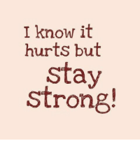 dontgiveup: I know it  hurts but  stay  strong! dontgiveup