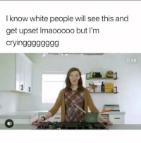 Funny, Goals, and Love: I know white people will see this and  get upset Imaooooo but I'm  cryingggggggg  0:59 Start off the day RIGHT @larnite • ➫➫➫ Follow @Staggering for more funny posts daily! • (Ignore: memes like4like funny music love comedy me goals)