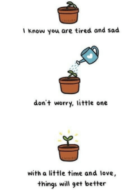 "<p>things will get better via /r/wholesomememes <a href=""http://ift.tt/2vEENkR"">http://ift.tt/2vEENkR</a></p>: I know you are tired and sad  dont worry, little one  HIBIRD  with a little time and love,  things will get better <p>things will get better via /r/wholesomememes <a href=""http://ift.tt/2vEENkR"">http://ift.tt/2vEENkR</a></p>"