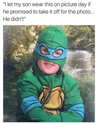 """Dank, 🤖, and Photos: """"I let my son wear this on picture day if  he promised to take it off for the photo...  He didn't"""""""
