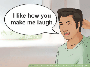 """How To, Wiki, and How: I like how you  make me laugh./  wiki How to Answer the """"What Do You Like About Me"""" Question (for Men) How to give a shout out to your favorite subreddit"""