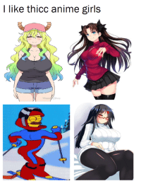 thicc: I like thicc anime girls