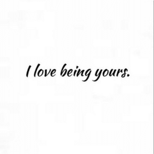 https://iglovequotes.net/: I love being yours. https://iglovequotes.net/