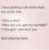 😁 FOLLOW @confessionsofablonde @confessionsofablonde @confessionsofablonde @confessionsofablonde: I love getting cute texts from  my crush like  Who's this?  How did you get my number?  *l thought I blocked you  Quit playing babe 😁 FOLLOW @confessionsofablonde @confessionsofablonde @confessionsofablonde @confessionsofablonde