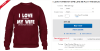 Love, Free, and Limited: I LOVE IT WHEN MY WIFE LETS ME PLAY THE BANJO  Condition:  New with tags  Size: Select  Sweater Colour.-Select  I LOVE  MY WIFE  Quantity: 1  More than 10 available  1 sold  IT WHEN  £17.00  LETS ME PLA  Y THE BANJO  Buy it now  Add to basket  o Add to Watch list  Add to collection  Free delivery est. in 2  days  New condition  Limited time remain  Postage: Free Standard Delivery | See details  Item location: Coventry, United Kingdom  Posts to: Worldwide See exclusions <h2>ME ENCANTA</h2><p>cuando</p><h2>MI MUJER</h2><p>me deja tocar el banjo.</p><p>No tengo ni mujer ni banjo, pero necesito esto</p>