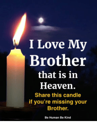 I Love Mv Brother That Is in Heaven Share This Candle if You ...