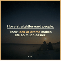 Memes, 🤖, and Drama: I love straightforward people.  Their lack of drama makes  life so much easier.