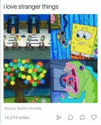 Funny, Love, and Source: i love stranger things  Source: krabby-kronicle  16,274 notes