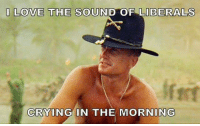 #MAGA: I LOVE THE SOUND OF LIBERALS  CRYING IN THE MORNING #MAGA