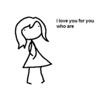I Love You For You