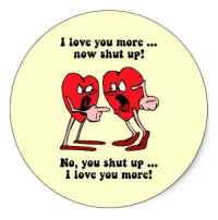 Troll Valentine!: I love you morc  now shut up!  No, you shut up...  I love you more! Troll Valentine!