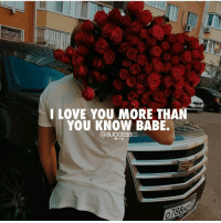 Love, Memes, and I Love You: I LOVE YOU MORE THAN  YOU KNOW BABE.  @SUCCESSES Who would you give 500 🌹 to? 👇- - Love Couple relationshipgoals