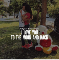 Love, Memes, and I Love You: I LOVE YOU  TO THE MOON AND BACK Tag your love ❤️