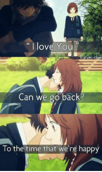 "Animals, Anime, and Love: ""I love You  uruml Chan  Can we go back?  To the time that we're happy I can't  Anime: Ao haru ride    Credits to owner  Kyou-chan as Carlo-kun"