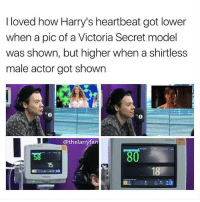 comment '💦' if you read my captions cause i feel like no one does (whiCH HONESTLY DOESNT MATTER SO DW) • • • louistomlinson harrystyles niallhoran liampayne onedirection larrystylinson phan danhowellandphillester danhowell phillester danisnotonfire amazingphil danandphil followforfollow follow4follow followback: I loved how Harry's heartbeat got lower  when a pic of a Victoria Secret model  was shown, but higher when a shirtless  male actor got shown  0  @thelarryfan  80  15 comment '💦' if you read my captions cause i feel like no one does (whiCH HONESTLY DOESNT MATTER SO DW) • • • louistomlinson harrystyles niallhoran liampayne onedirection larrystylinson phan danhowellandphillester danhowell phillester danisnotonfire amazingphil danandphil followforfollow follow4follow followback