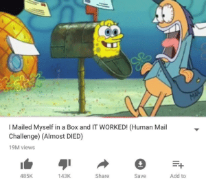 Mail, Add, and Human: I Mailed Myself in a Box and IT WORKED! (Human Mail  Challenge) (Almost DIED)  19M views  485K  143K  Share  Save  Add to This has gone too far