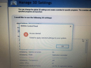 After installing new drivers, i cant set the gpu as the preferred graphics processor...... why?: I Manage 3D Settings  You can change the global 3D settings and create overides for specific programs. The overides will  specified programs are launched.  I would like to use the following 3D settings:  Globalsatinae  NVIDIA Control Panel  Pre  Hi  Access denied  Se  Failed to apply selected settings to your system.  OK  Antialiasing Gamma correction  On  Antaliasıng -Mode  Application-controled  Antalasng-etting  Apoication<ontoled  Antialiasıng Transparency  Off  CUDA GPUS  Al  Maximum pre-rendered frames  Use the 30 application settinrg After installing new drivers, i cant set the gpu as the preferred graphics processor...... why?