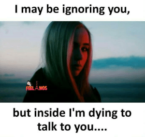 25+ Best Ignoring You Memes | Its Memes, When Memes, Other Memes