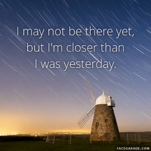 Instagram Quotes Maker - Quotes Pictures for Instagram Generator ...: I may not be there yet  but I'm closer than  I was yesterday  FACEGARAGE.COM Instagram Quotes Maker - Quotes Pictures for Instagram Generator ...