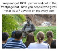 Thank you very much. I appreciated it. via /r/memes https://ift.tt/2Lam9sC: I may not get 100K upvotes and get to the  frontpage but I have you people who gives  me at least 7 upvotes on my every post Thank you very much. I appreciated it. via /r/memes https://ift.tt/2Lam9sC