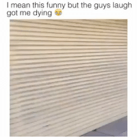 "I Bet, Memes, and 🤖: I mean this funny but the guys laugh  got me dying Comment ""LOL"" letter by letter without getting interrupted, I bet you can't do it !"