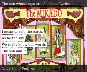 Gilbert and Sullivan-The Mikado-The sun whose rays are all