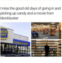 Blockbuster, Candy, and Funny: I miss the good old days of going in and  picking up candy and a movie from  blockbuster  USTER  VIDEO  BLOCKBUSTER IDEO ⠀