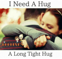 hug: I Need A Hug  A Long Tight Hug