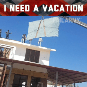 Memes, Time, and Vacation: I NEED A VACATION When was the last time you took a vacation?